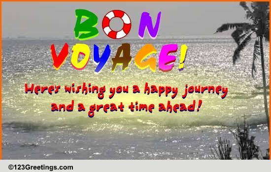 Great Time Ahead Free Bon Voyage ECards Greeting Cards 123 Greetings