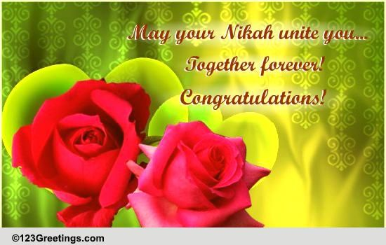 May Your Nikah Unite You Free Around The World ECards Greeting Cards 123 Greetings