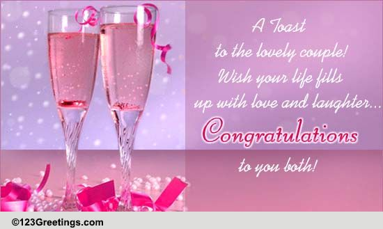 A Toast To The Couple Free Congratulations ECards Greeting Cards 123 Greetings