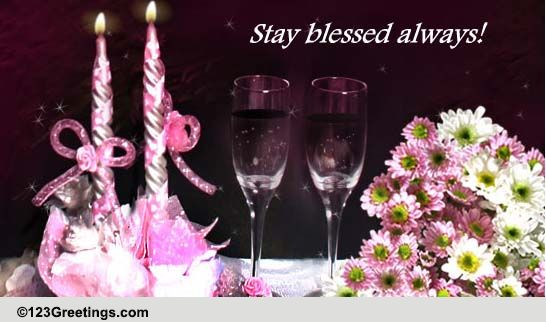 Stay Blessed Always Free Wishes ECards Greeting Cards 123 Greetings