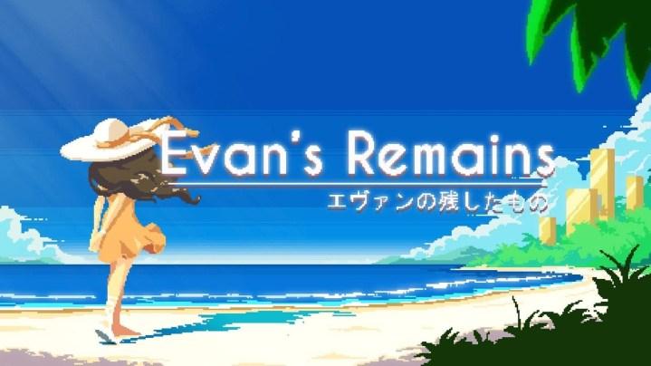 Remains of Evan