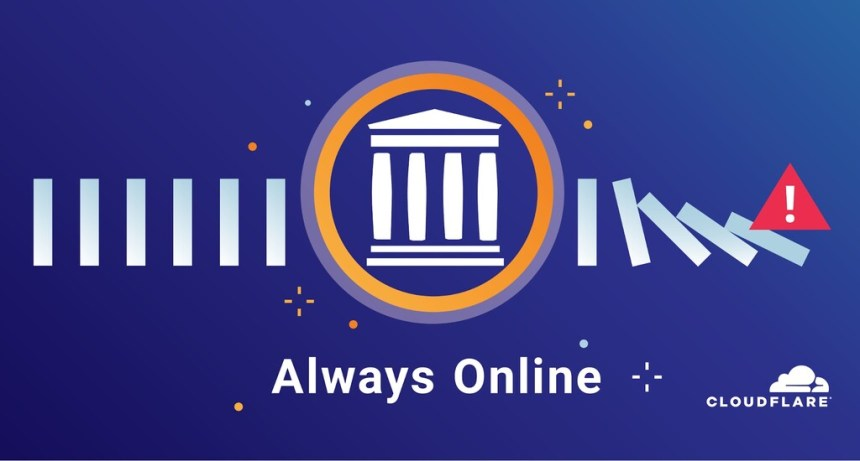 Cloudflare e Internet Archive se alían para que podamos navegar por webs aunque estén caídas