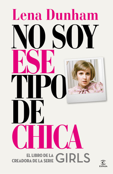 No Soy Ese Tipo De Chica 9788467042863