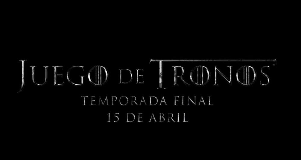 Finalmente tenemos fecha para el estreno de la temporada final de 'Juego de Tronos': 15 de abril