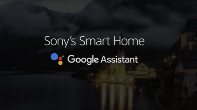 Sony S Smart Home With The Google Assistant