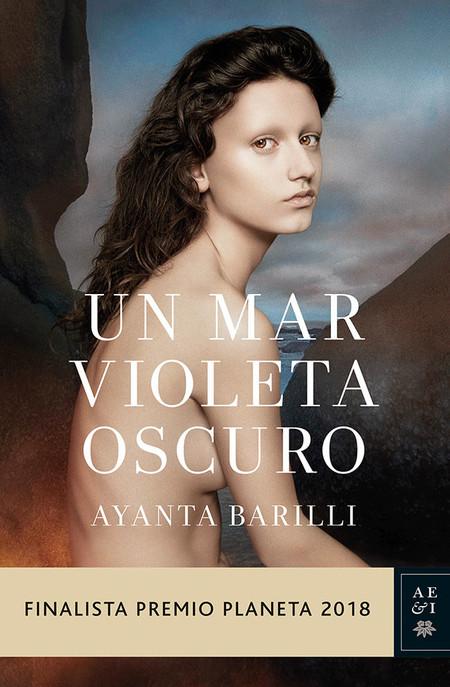 Un Mar Violeta Oscuro de Ayanta Barilli