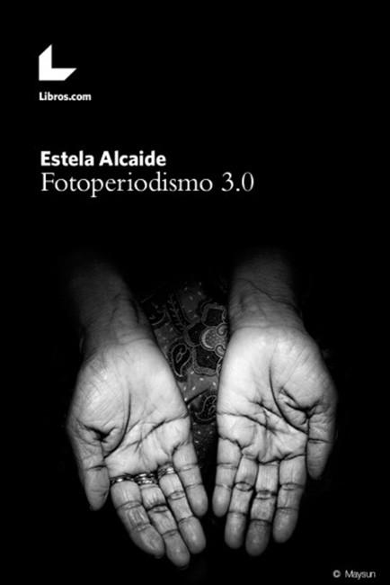 Fotoperiodismo tres 0 Libro