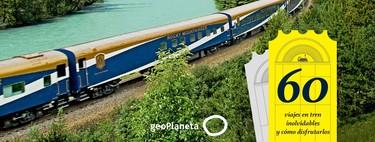 """¡Pasajeros al tren! En busca de """"Los mejores viajes en tren por todo el mundo"""""""