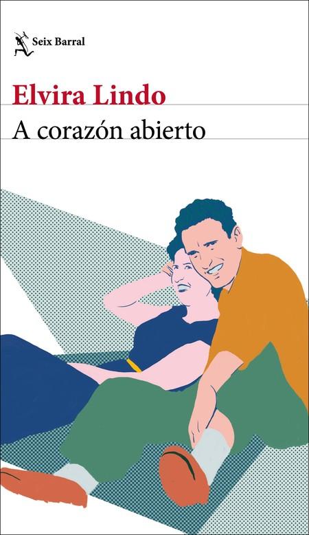 Portada A Corazon Abierto Elvira Lindo 201912311129