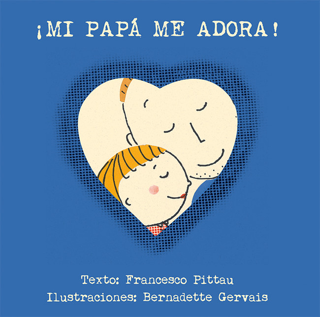 Libro Mi Papa Me Adora