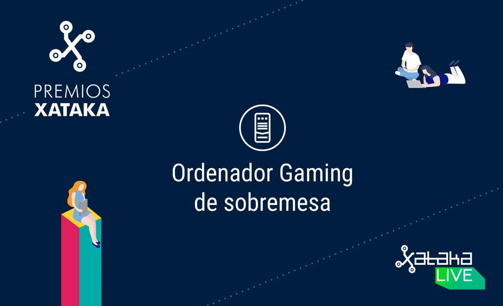 Mejor computador gaming de sobremesa: vota en los Premios Xataka 2018