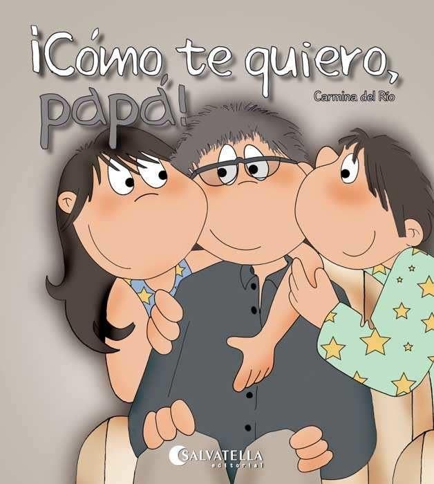 Como Te Quiero Papa