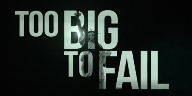 Too Big To Fail Is Making A Comeback
