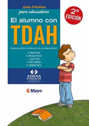 Resultado de imagen de Guía práctica para educadores. El alumno con TDAH