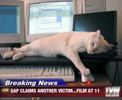 Breaking News Sap Claims Another Victim Film At 11