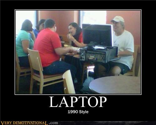 Laptop Very Demotivational Demotivational Posters Very