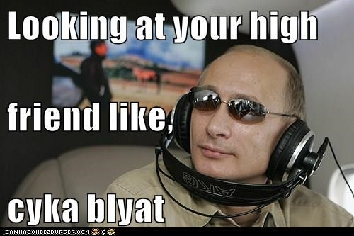 The Best Cyka Blyat Its Free Memes Memedroid