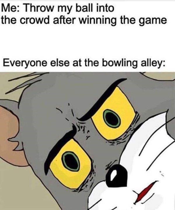 Memebase Bowling Ball All Your Memes In Our Base Funny Memes