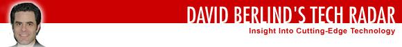 David Berlinds Tech Radar