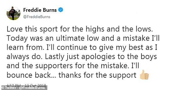 Burns later took to Twitter to say sorry for his error which cost Bath a victory against Toulouse