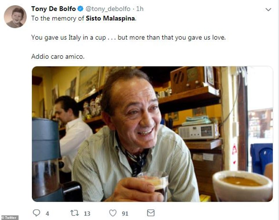 Twitter user Tony De Bolfo said Mr Malaspina gave patrons 'Italy in a cup' and wrote 'goodbye, dear friend' in Italian
