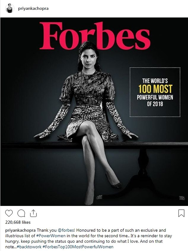 Superstar: Priyanka declared she was 'back to work' on Thursday as she revealed she's secured a spot on Forbes' 100 Most Powerful Women of 2018 list