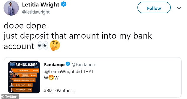 Box office jokes: After seeing Fandango's initial tweet, Wright had some fun with her new title, stating, 'dope dope. just deposit that amount into my bank account