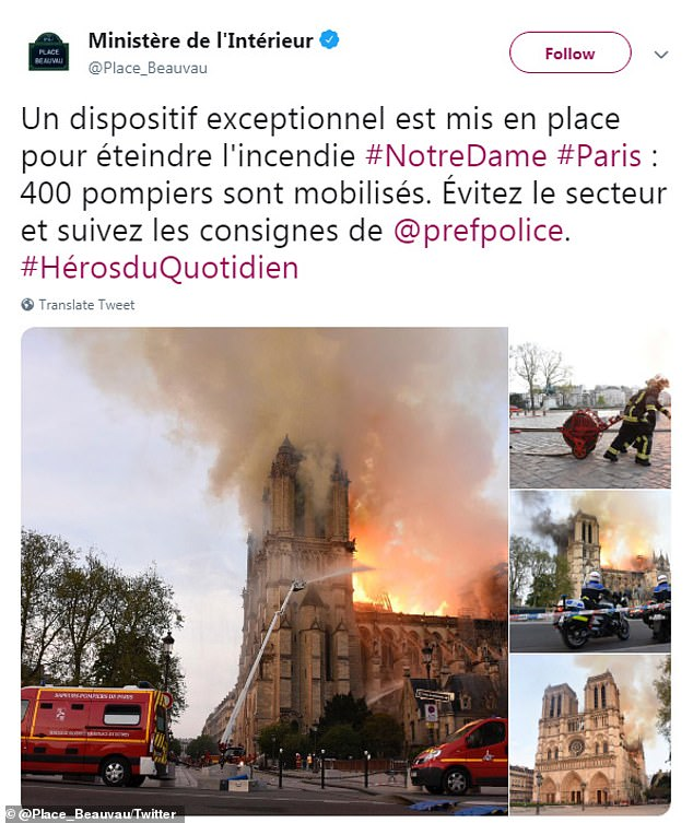 The French Interior Ministry tweeted to praise the firefighters that were being put in place to help extinguish the inferno and put up pictures to show the hard work firefighters are doing