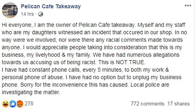 Statement: Pelican Cafe owner, Deborah, posted this lengthy statement to Facebook on Monday