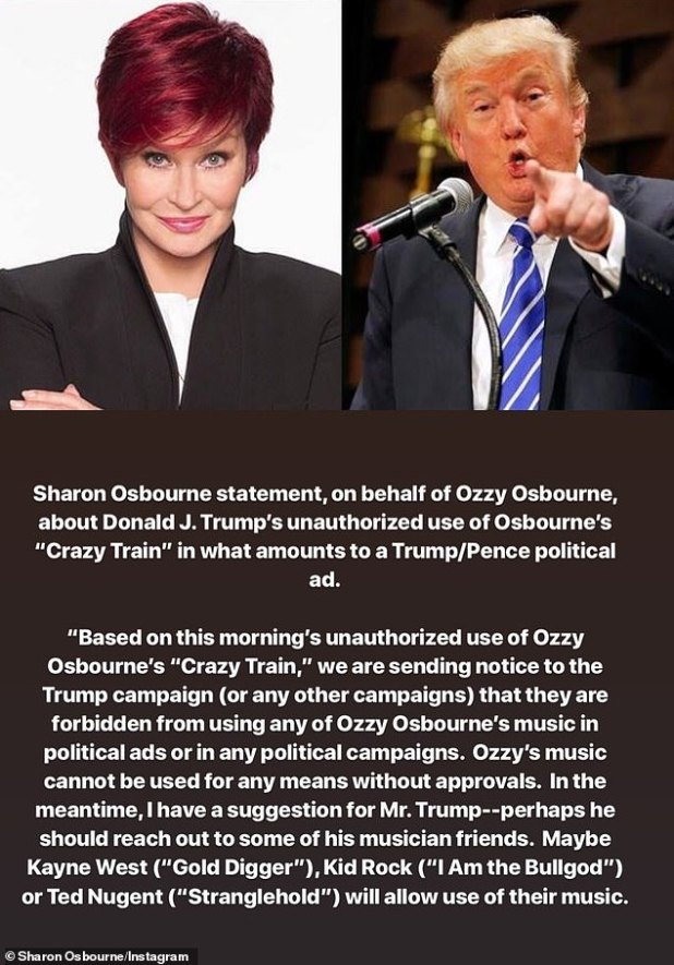Crazy Train: A year ago, Ozzy and Sharon Osbourne banned the 74-year-old reality star-turned-politician from using their music more for ads or political campaigns.