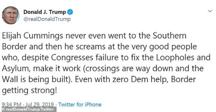 'Elijah Cummings never even went to the Southern Border and then he screams at the very good people who, despite Congresses [sic] failure to fix the Loopholes and Asylum, make it work (crossings are way down and the Wall is being built),' the president tweeted on Monday.