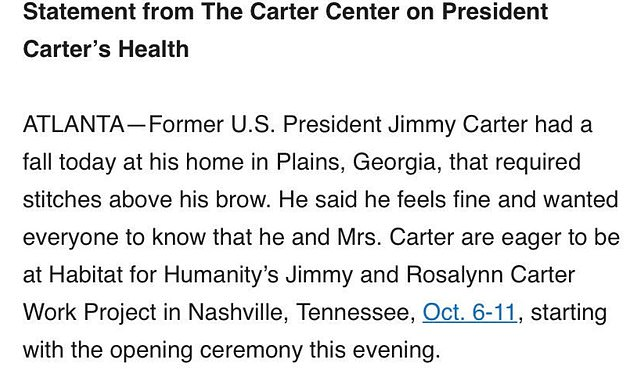 The 36th president, who celebrated his 95th birthday on Tuesday, sent out a statement through his humanitarian organization, the Carter Center, that mentioned the fall, his need for stitches, and that he 'feels fine'