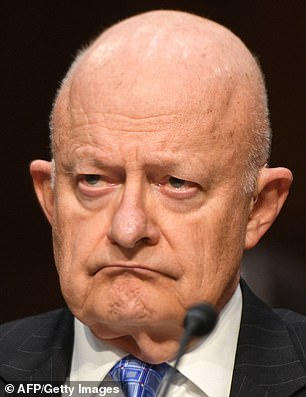 Sources familiar with the investigation spearheaded by Durham told Fox News on Tuesday that the Connecticut attorney is 'very interested' in questioning former Director of National Intelligence James Clapper (pictured) and former CIA Director John Brennan