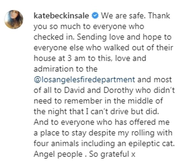 Reassuring her fans: Kate kept her followers updated about the terrifying situation
