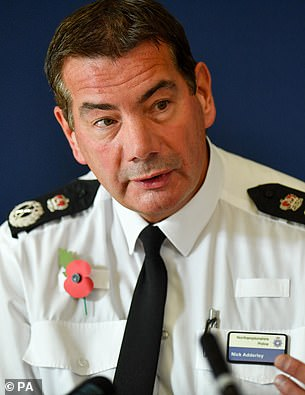Northamptonshire Police Chief Constable Nick Adderley made the incendiary comment in a tweet deleted on Monday