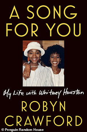 Crawford opened up about her relationship with Houston in her forthcoming memoir A Song For You: My Life with Whitney Houston