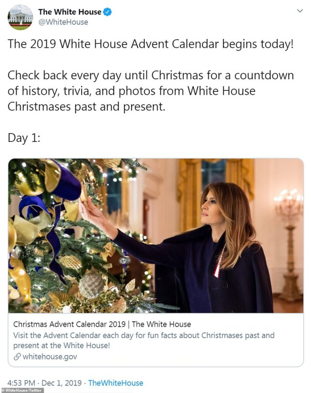 Day one of the advent calendar showed a picture of Melania decorating a tree last year and read: 'In 2018, President Trump and the First Family celebrated their second Christmas in the White House. That year's theme, 'American Treasures,' was chosen by First Lady Melania Trump to honor the unique heritage of our Nation'