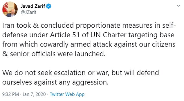 Iran's foreign minister Javad Zarif warned that Iran did not 'seek escalation or war' but vowed to continue defending themselves if the U.S. chose to retaliate