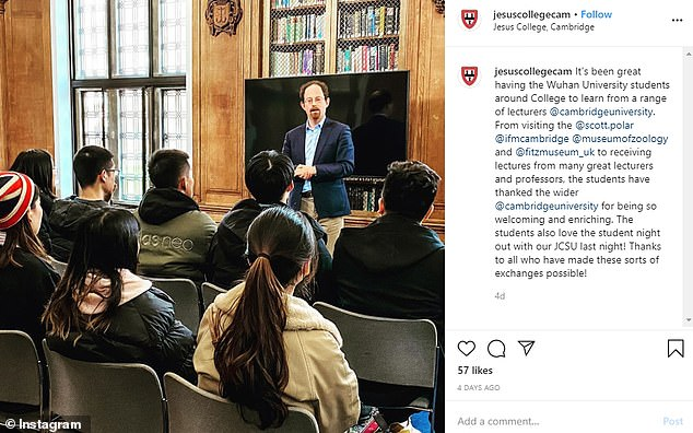 Cambridge University's Jesus College posted on Instagram this week, writing: 'It's been great having the Wuhan University students around the College to learn from a range of lecturers'