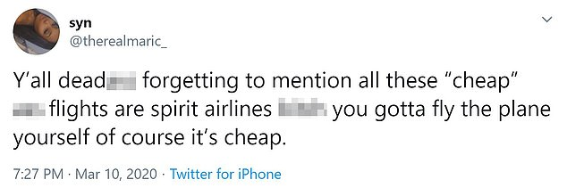 """Another user stated: 'Y'all deada*s forgetting to mention all these """"cheap"""" a*s flights are spirit airlines bitch you gotta fly the plane yourself of course it's cheap'"""