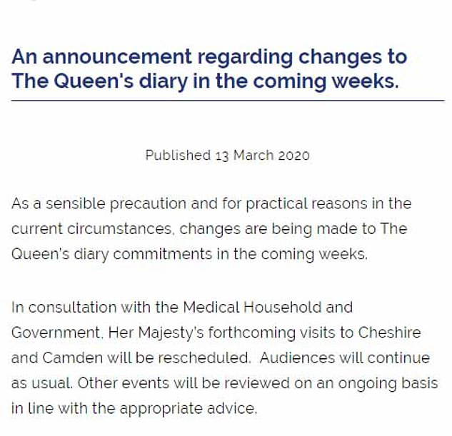 Buckingham Palace announced yesterday that the Queen's upcoming visits would not be