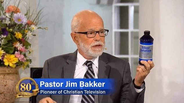 Dr Varshavski said that so-called 'cures' such as Silver Solution sold by televangelist Jim Bakker (above) will not treat anyone of the virus.