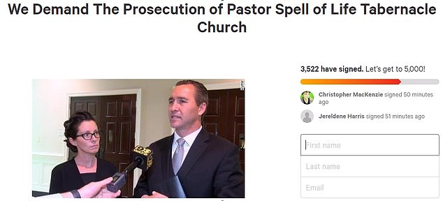 The petition calling for the prosecution of Rev. Spell says: 'We the people of this same area, already hard hit by more than our share of Coronavirus Covid-19 infections, believe that this charlatan and his brother cousin Tim are premeditated killers who must be stopped'