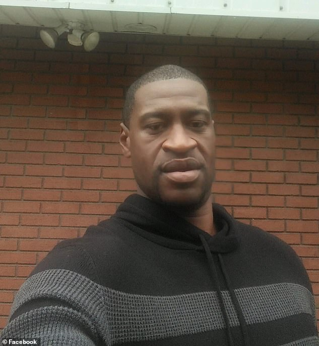 Tragic death:It comes as protests and riots erupt across the U.S. after George Floyd (pictured), an unarmed black man, died in Minneapolis last Monday after a white cop pressed his knee against his neck for eight minutes