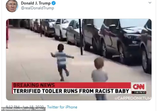 President Trump on Thursday shared a doctored video with a CNN chyron that reads: 'Terrified toddler runs from racist baby'