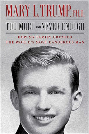 Mary's book — titled Too Much and Never Enough: How My Family Created the World's Most Dangerous Man — is scheduled to be released in July
