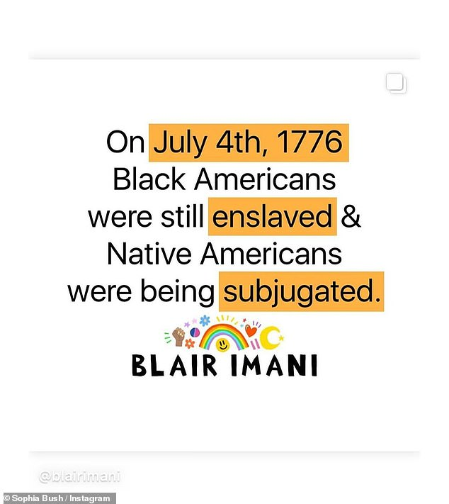 Reality: One of the 37-year-old actress' posts highlighted that fact that, while White people may have found their independence on July 4, 1776, 'Black Americans were still [being] enslaved and Native Americans were being subjugated'