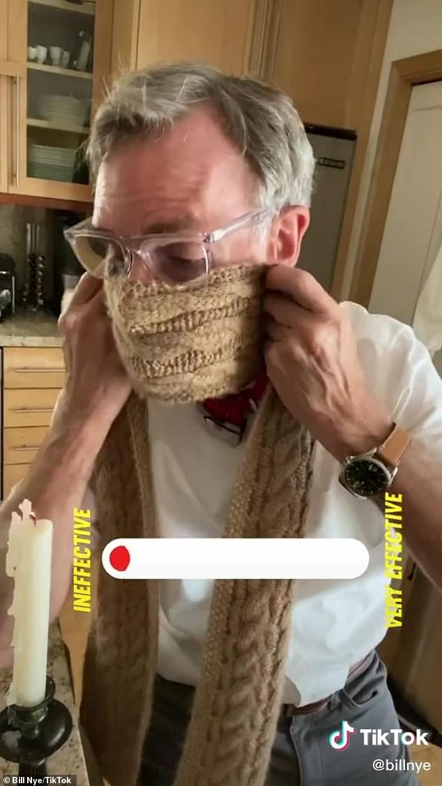 Not the best: he first tried his experiment with just a knitted scarf, which - although elegant - did little to block particles flying from Mr. Nye's mouth