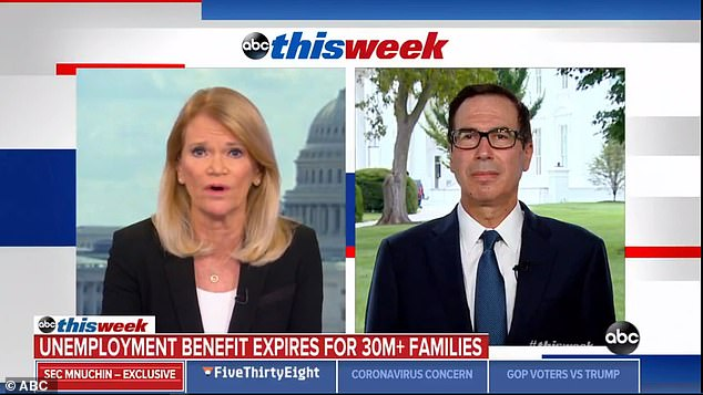 'We proposed a one-week extension at $600, so that while we negotiate a longer term solution at least all those people don't lose their money,' Mnuchin said. 'And I'm surprised that the Democrats won't agree to that'