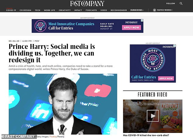 In the op-ed, seen above, Harry urged every social media platform to step up and take responsibility for creating new standards for hate speech, and to work more actively with consumers - not ad-buying corporations - to create a safe environment that isn't cashing in on misinformation and hate